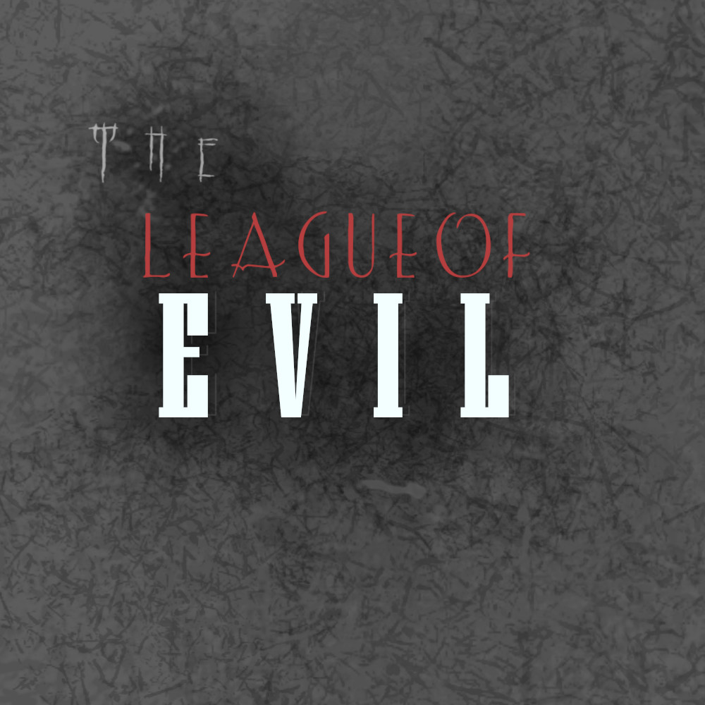 The League Of Evil